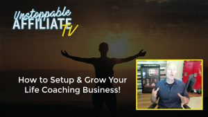 How to Grow Your Life Coaching Business